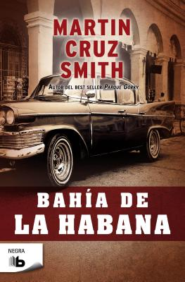 Bahia de La Habana - Cruz Smith, Martin