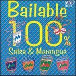 Bailable 100%: Salsa & Merengue
