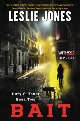 Bait: Duty & Honor Book Two - Social Market Foundation