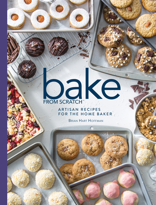 Bake from Scratch (Vol 3): Artisan Recipes for the Home Baker - Hoffman, Brian Hart (Editor)