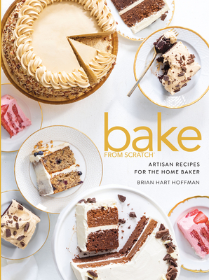 Bake from Scratch (Vol 5): Artisan Recipes for the Home Baker - Hoffman, Brian Hart (Editor)