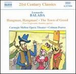 Balada: Hangman, Hangman!; The Town of Greed