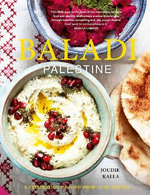 Baladi: Palestine - A Celebration of Food from Land and Sea - Kalla, Joudie
