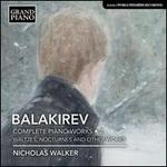 Balakirev: Complete Piano Works, Vol. 2 - Waltzes, Nocturnes and other works