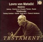 Balakirev: Islamey; Overture on 3 Russian Themes; Tchaikovsky: Fantasy Overture - Hamlet, etc.
