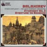 Balakirev: Symphony No. 2; Overture; In Bohemia