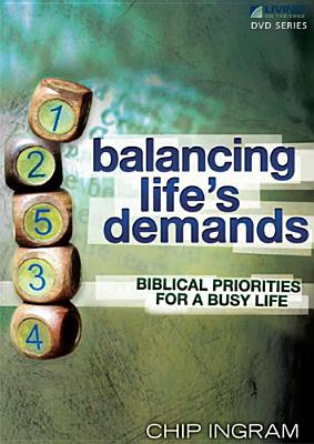 Balancing Life's Demands Study Guide: Biblical Priorities for a Busy Life - Ingram, Chip, Th.M.