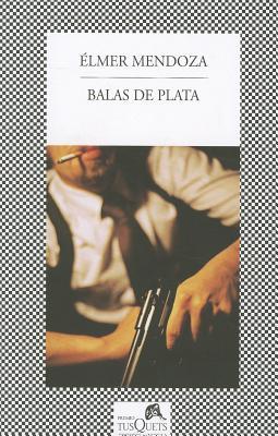 Balas de Plata - Mendoza, Elmer