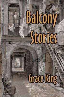 Balcony Stories - King, Grace