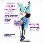 Ballet on Broadway & Nantucket