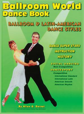Ballroom World Dance Book Revised: 4th Revised Edition - Darnell, Allen G