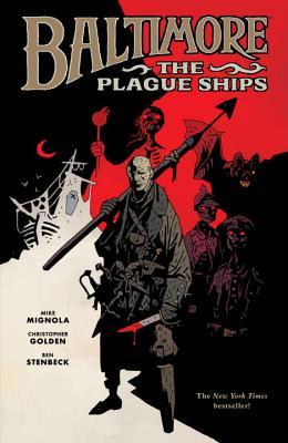 Baltimore Volume 1: The Plague Ships - Golden, Christopher