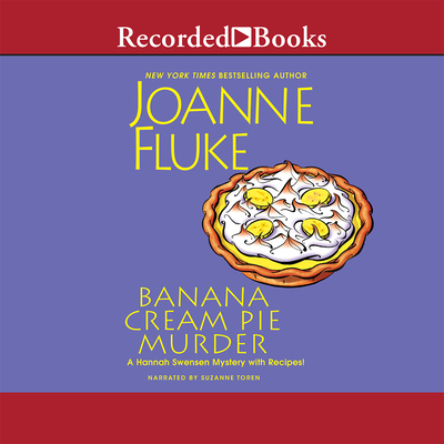 Banana Cream Pie Murder - Fluke, Joanne, and Toren, Suzanne