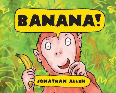 Banana! - Allen, Jonathan