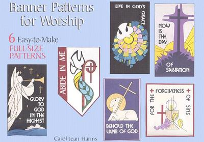 Banner Patterns for Worship - Harms, Carol J