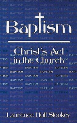 Baptism - Stookey, Laurence Hull