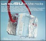 Bar Susu: On the Rocks