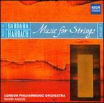 Barbara Harbach: Music for Strings