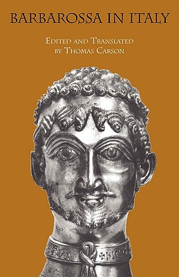 Barbarossa in Italy - Bergamo Master, Master, and Carson, Thomas (Editor)