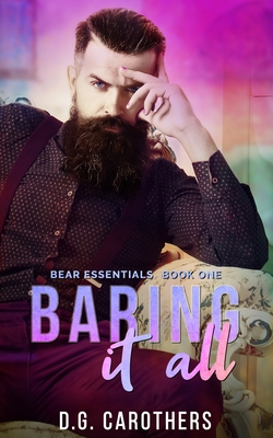 Baring It All - Stogner, Sharon (Editor), and Carothers, D G
