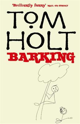 Barking - Holt, Tom