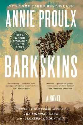Barkskins - Proulx, Annie