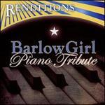 Barlowgirl Piano Tribute