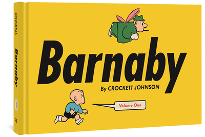 Barnaby - Johnson, Crockett, and Clowes, Daniel (Cover design by), and Ware, Chris (Introduction by)