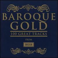 Baroque Gold: 100 Great Tracks - Accademia Bizantina; Alison Bury (violin); Andreas Scholl (counter tenor); Berliner Barock Solisten;...