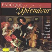 Baroque Splendour - Academy of Ancient Music; Anna Maria Cotogni (violin); Catherine Mackintosh (violin); Claire Shanks (oboe d'amore);...