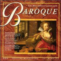 Baroque - Camerata Romana; Giovanni Basconi (trumpet); Herbert Krepel (oboe); I Musici di San Marco; I Solisti di Zagreb