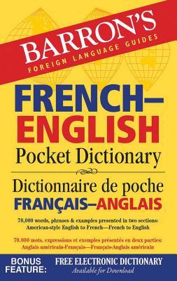 Barron's French-English Pocket Dictionary - Dischler, Majka (Editor)