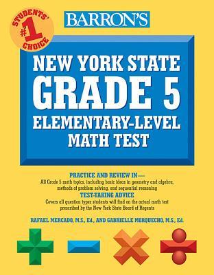 Barron's New York State Grade 5 Elementary-Level Math Test - Mercado, Rafael A