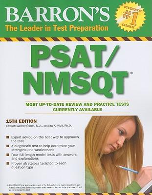 Barron's PSAT/NMSQT - Green, Sharon Weiner, and Wolf, Ira K, PH.D.