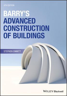 Barry's Advanced Construction of Buildings - Emmitt, Stephen