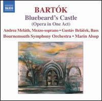 Bartók: Bluebeard's Castle - Andrea Meláth (mezzo-soprano); Gustáv Belácek (bass); Bournemouth Symphony Orchestra; Marin Alsop (conductor)