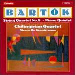 Bartók: String Quartet No.6; Quintet for String Quartet and Piano