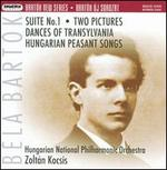 Bart�k: Suite No. 1; Two Pictures; Dances of Transylvania & Others