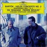 Bart�k: Violin Concerto No. 2; Rhapsodies Nos. 1 & 2