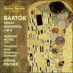 Bart?k: Violin Concertos Nos. 1 & 2