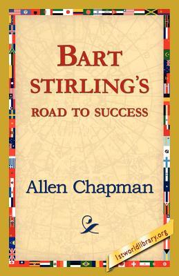 Bart Sterlings Road to Success - Chapman, Allen