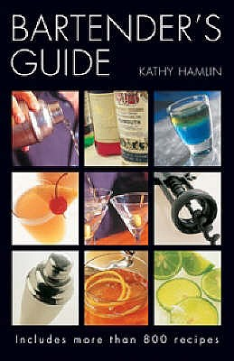 Bartender's Guide - Hamlin, Kathy