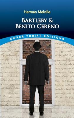 Bartleby and Benito Cereno - Melville, Herman
