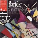 Bartok: Concertos for Piano and Orchestra, Nos. 2 & 3
