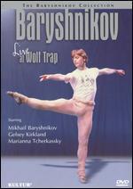 Baryshnikov at Wolf Trap -