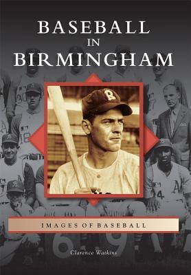 Baseball in Birmingham - Watkins, Clarence