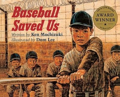 Baseball Saved Us - Mochizuki, Ken