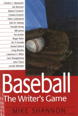 Baseball the Writer's Game (P) - Shannon, Mike