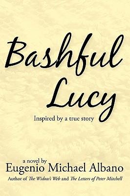 Bashful Lucy - Albano, Eugenio Michael