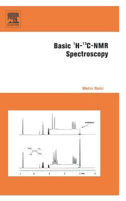 Basic 1h- And 13c-NMR Spectroscopy - Balci, Metin